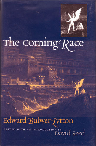 "The recent definitive edition of ""Vril, The Coming Race"" by Edward Bulwer-Lytton from Wesleyan University Press (2012)."
