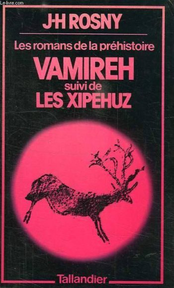"French edition of Rosny's ""Vamireh,"" Tallandier (1991)."